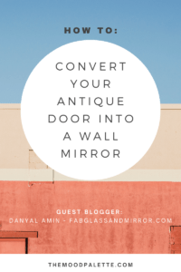 Read more about the article Kitchen update – Change your antique door into a wall mirror